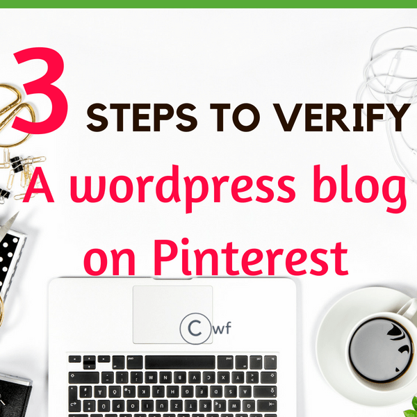 3 simple methods on How to verify WordPress website on Pinterest