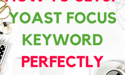How to Do Ideal setup of Yoast SEO Focus Keyword