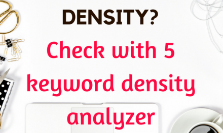 Revealing the Truth about Keyword Density + 5 Free Analyzer Tools