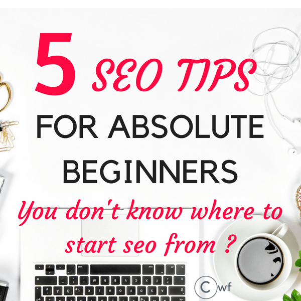 Easy SEO for beginners: 5 Ultimate Mainstream Tips