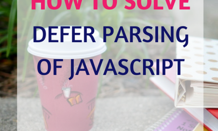 How to Solve Defer Parsing Of Javascript WordPress: Coding+Plugin