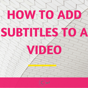 How to Add Subtitles to Video the Easy Way