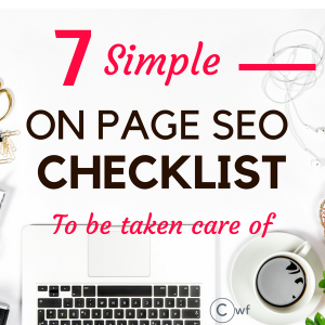7 Simple On Page SEO checklist you can never avoid