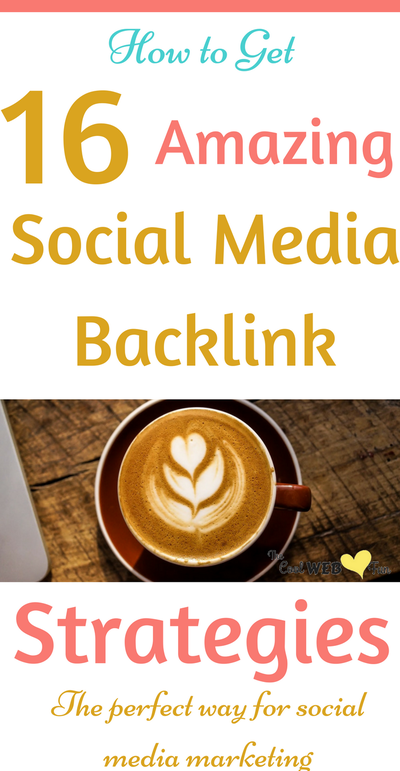 16 Useful Social Media Backlinks for Massive Website Traffic