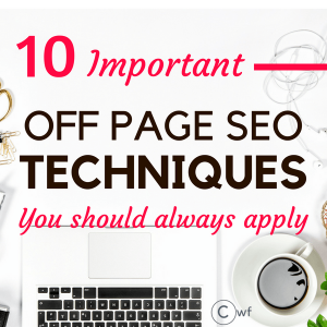 10 Remarkable Off Page SEO Techniques for Digital Marketing