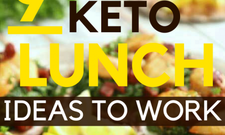 Keto Lunch Ideas: 9 Keto Meals which you can take to Work