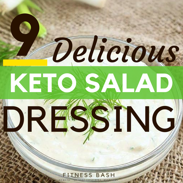 9 Easy Keto Salad Dressing to successfully Lose Weight