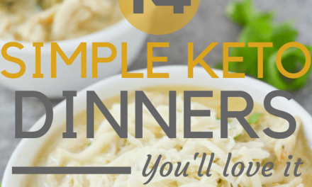 Keto Dinner: 14 Simple + Quick Keto Dinner Recipes to make Tonight