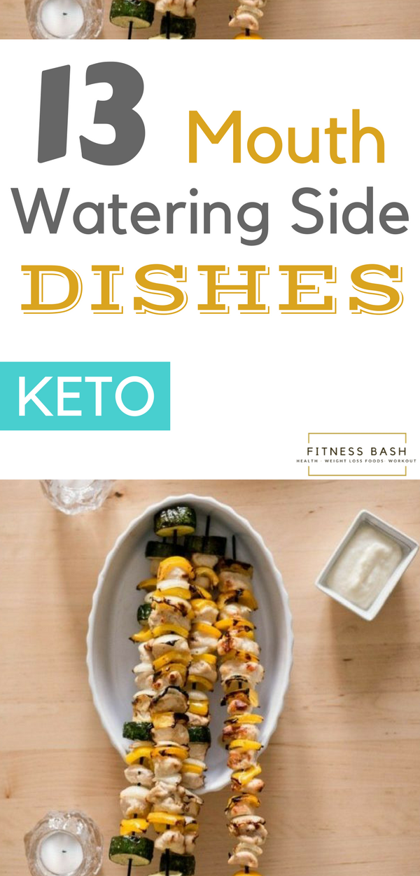 13 Easy Low carb Keto Side Dishes to GO along with any Meal