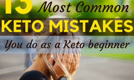13 Common Keto Mistakes to avoid as a Beginner
