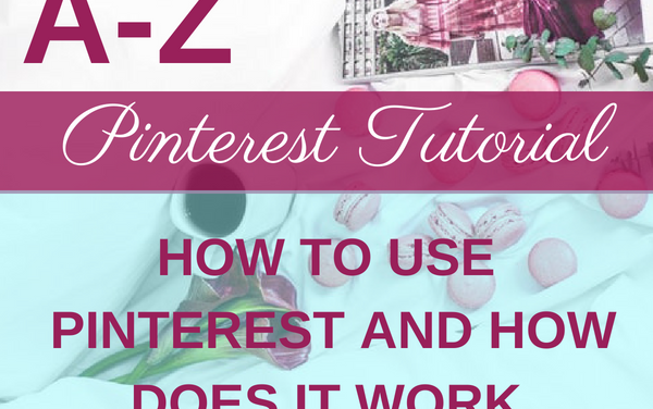 Pinterest Everything: What is Pinterest & How does Pinterest Work
