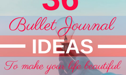 36 Bullet Journal Ideas to make your life Beautiful