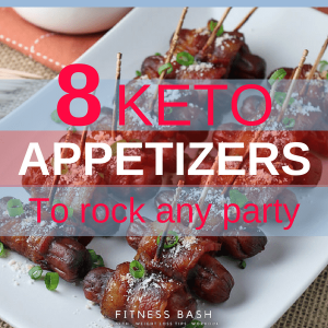 Keto Appetizers: 8 Easy and Quick Keto Appetizers