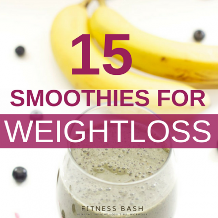 Weight loss smoothies: 15 Healthy Smoothie Recipes for Weight Loss