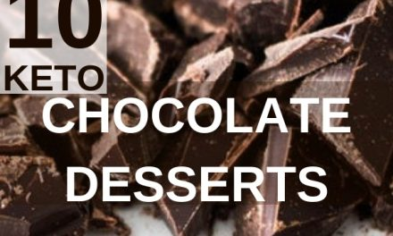 10 Keto Chocolate Dessert Recipes to be in Ketosis