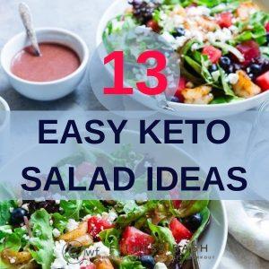 Keto Salad Ideas: 13 Keto Salad Ideas for a Ketogenic Diet