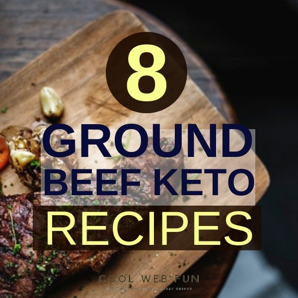 8 Tempting Keto Ground Beef Recipes Low Carb And Easy Cool Web Fun