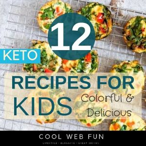 12 Easy Keto Recipes for Kids for the Keto Diet
