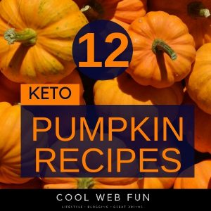 12 Keto Pumpkin Recipes under 5 gm of Net Carbs