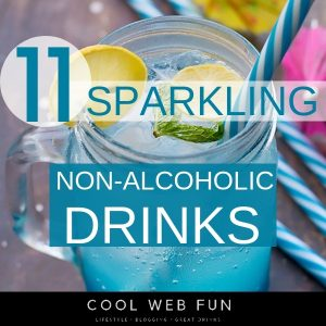 11 Dazzling Non Alcoholic Drinks to Enjoy