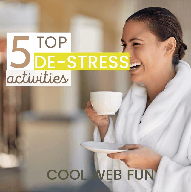 5 de-stress activities