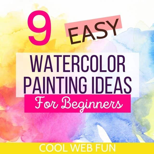 WATERCOLOUR IDEAS FOR BEGINNERS